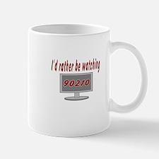 Rather Be Watching 90210 Mug