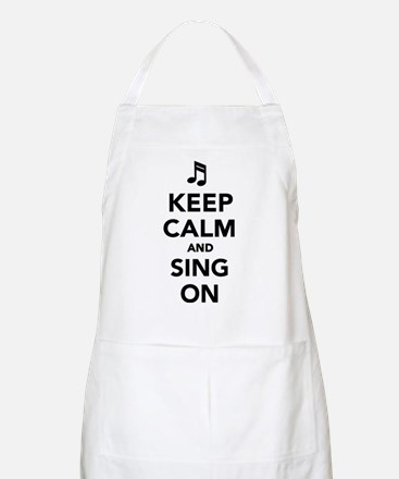 Keep calm and sing on Apron