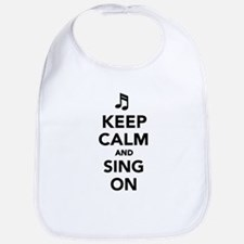 Keep calm and sing on Bib