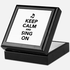 Keep calm and sing on Keepsake Box