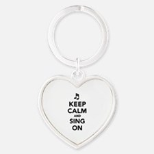 Keep calm and sing on Heart Keychain
