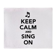 Keep calm and sing on Throw Blanket