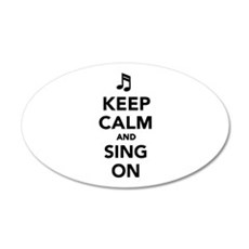 Keep calm and sing on Wall Decal