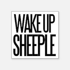 "Wake up Sheeple Square Sticker 3"" x 3"""