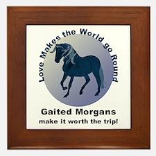 Gaited Morgans Worth the Trip! Framed Tile