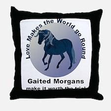 Gaited Morgans Worth the Trip! Throw Pillow