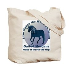 Gaited Morgans Worth the Trip! Tote Bag
