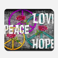 Love Peace Hope Mousepad