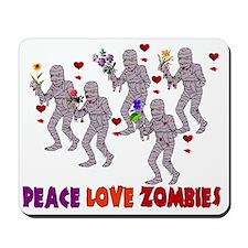 Peace Love Zombies Mousepad