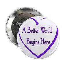"""A Better World 2.25"""" Button"""