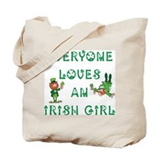 Everyone Loves an Irish Girl Tote Bag