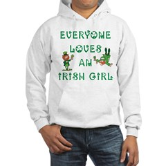 Everyone Loves an Irish Girl Hoodie