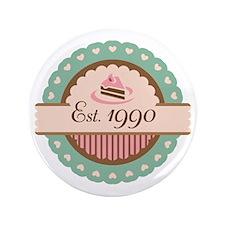 "1990 Birth Year Birthday 3.5"" Button"
