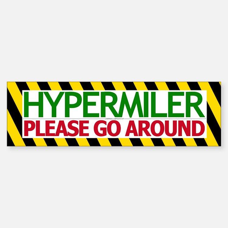 Please Go Around Bumper Bumper Bumper Sticker