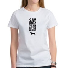 SAY HELLO TO MY LITTLE FRIEND - Dachshund T-Shirt