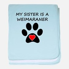Weimaraner Sister baby blanket