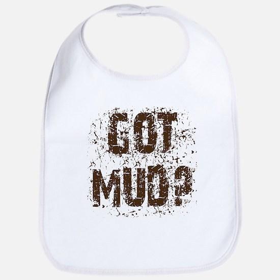Got Mud? Muddy 4x4 off road truck Bib