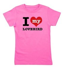 I love my Lovebird Girl's Tee