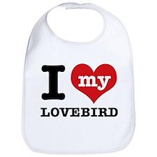 I love my Lovebird Bib