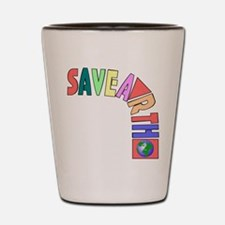 Save earth Shot Glass