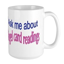 Ask me about Angel card readings Mugs