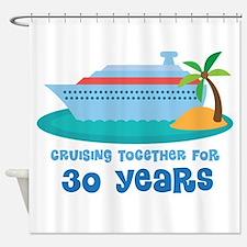 30th Anniversary Cruise Shower Curtain