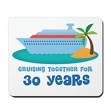 30th Anniversary Cruise Mousepad