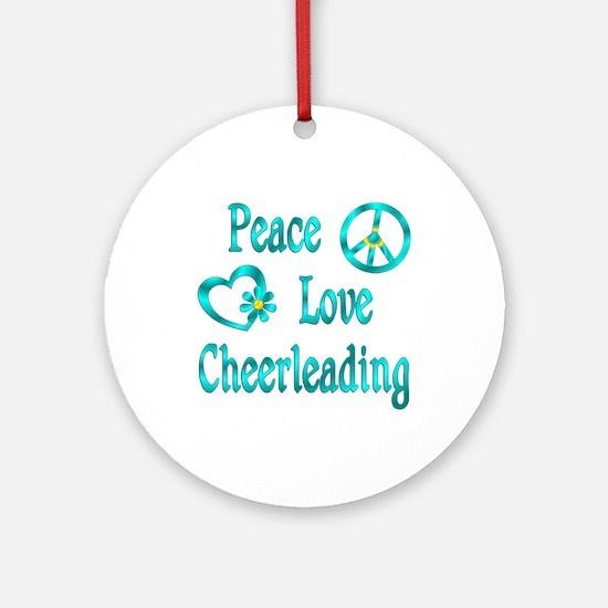 Peace Love Cheerleading Ornament (Round)