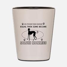 Become Saluki mommy designs Shot Glass