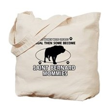 Become Saint bernard mommy designs Tote Bag