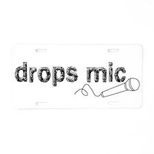 Drops Mic Comedy Aluminum License Plate