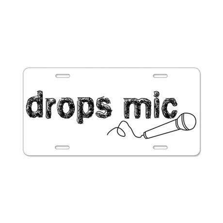 Drops Mic Comedy Aluminum License Plate