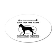 Become Rottweiler mommy designs Wall Decal