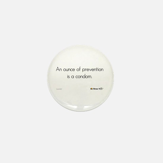 An Ounce of Prevention Mini Button