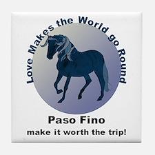 Paso Fino Worth the Trip! Tile Coaster