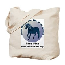 Paso Fino Worth the Trip! Tote Bag