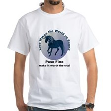 Paso Fino Worth the Trip! Shirt
