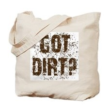 Got Dirt? Off Road 4x4 SUV  Tote Bag