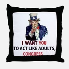 Uncle Sam: I Want You to Act Like Adu Throw Pillow