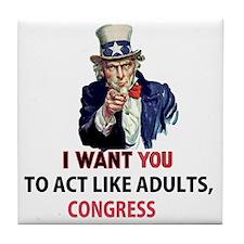 Uncle Sam: I Want You to Act Like Adu Tile Coaster