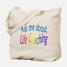 Ask me about Life Coaching Tote Bag