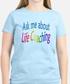 Ask me about Life Coaching T-Shirt