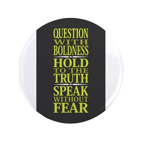 "Question With Boldness 3.5"" Button"