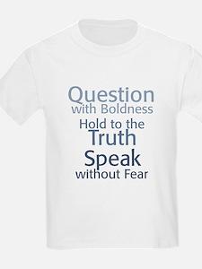Question Speak Truth T-Shirt