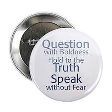 """Question Speak Truth 2.25"""" Button"""