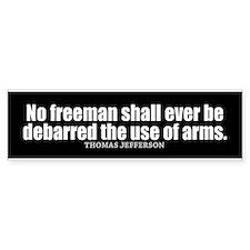 Jefferson Quote on the 2nd Amendment Bumper Sticke