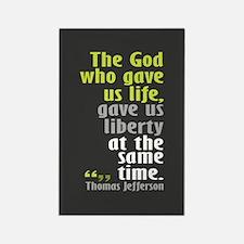 Jefferson: The God who gave u Rectangle Magnet