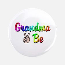 "Peace Grandma To Be 3.5"" Button"