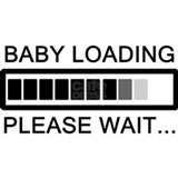 Baby loading please wait Maternity