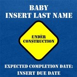 Baby under construction Maternity